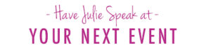 cta-julie-speaks-fuscia