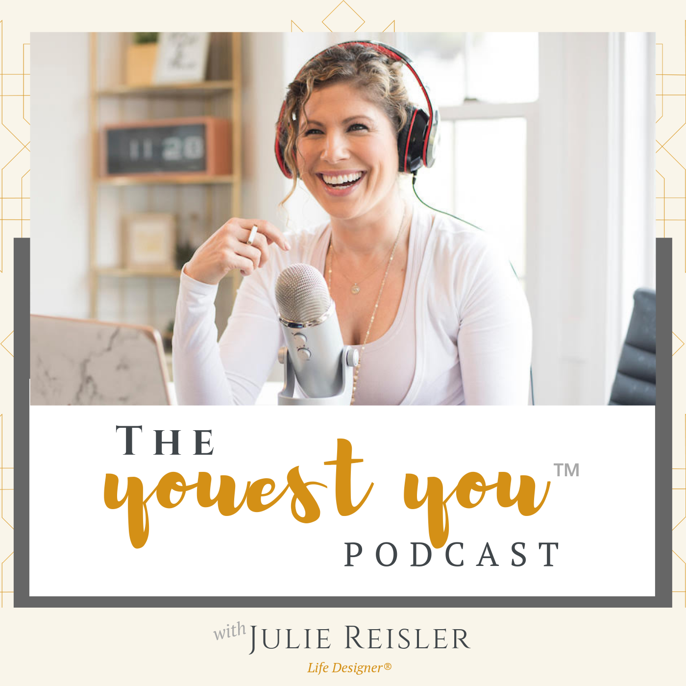 Subscribe to The You-est You™ Podcast | Julie Reisler